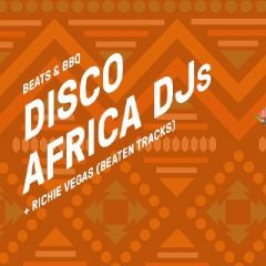 Disco Africa // Beats & BBQ Free Party