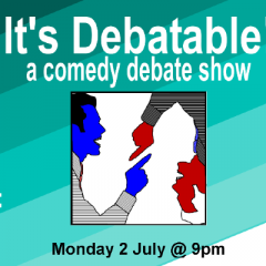 It's Debatable! a comedy debate show at the Oxford Comedy Fest