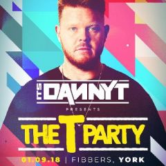 Danny T Presents 'The T Party' York