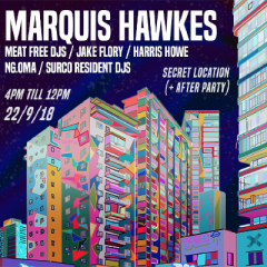 Surco 3rd Birthday w/ Marquis Hawkes (Open Air)