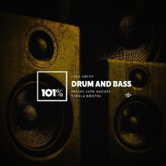 101% Drum & Bass | Free Entry