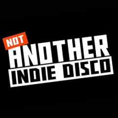 Not Another Indie Disco - 90s & Now!