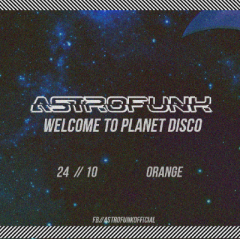 Astrofunk 10: Welcome to Planet Disco