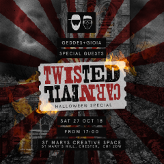 Geddes & Gioia Presents Twisted CarnEvil