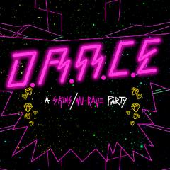 D.A.N.C.E - A Skins/Nu-Rave Party