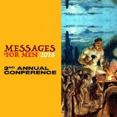 Messages For Men 2 - Masculinity is not Toxic