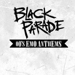 Black Parade - 00's Emo Anthems & Chop Suey! Nu-Metal Anthems