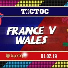 Tic Toc Fridays // Wales v France Afters
