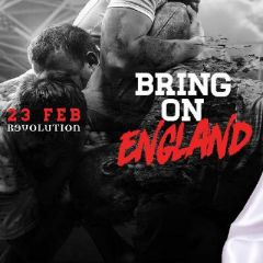 Bring on England   23rd Feb   Revolution