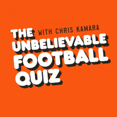 The Unbelievable Football Quiz with Chris Kamara