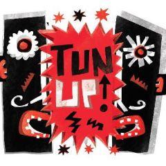 TUN UP! Ft. Ahadadream and Ali McK & IYZ