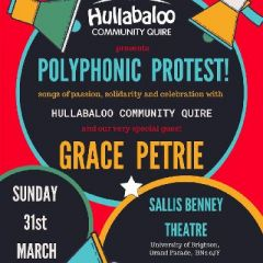 Polyphonic Protest!  With Hullabaloo Quire & Grace Petrie
