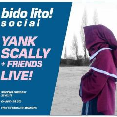Bido Lito! Social w/ Yank Scally + Friends