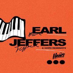 Haŵs Presents: Earl Jeffers