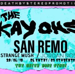 DBS Presents: The Kay Ohs, San Remo, Strange Mush an Jordan Rose