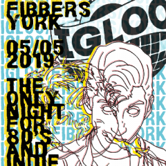 Igloo - York's Only Indie and 80s Night