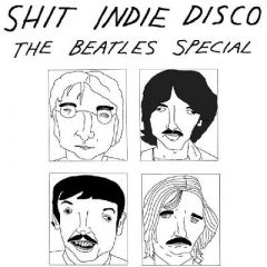 Shit Indie Disco - Light Night 2019 - The Beatles Special