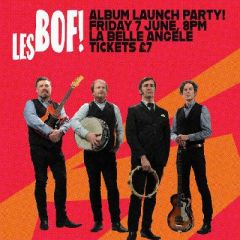 Les Bof! LP launch with Thee Girl Fridays & The Green Door