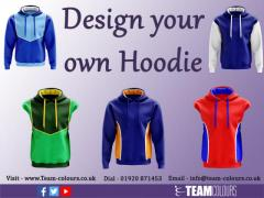 Design your own Hoodie From Team Colours
