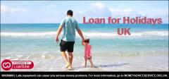 Personal Loan for Holidays UK - Get funds for Holiday