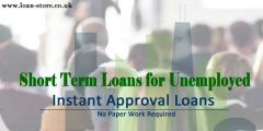 Quick Short Term Loans for Unemployed in UK