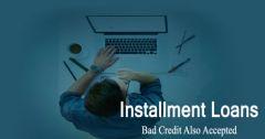 Installment Loans for Bad Credit People - Direct Lender