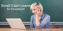 Avail Small Cash with Loans for Unemployed People