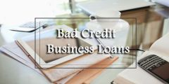 Effective Deal on Business Loans for Bad Credit People