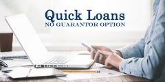 Quick Loans with No Guarantor Available