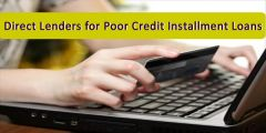 Direct Lenders Bring Poor Credit Installment Loans UK