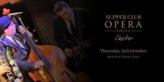 Supper Club at The Opera Grill ft. Dominic Halpin & The Honey B's