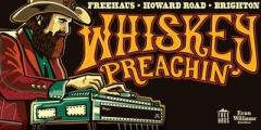 WHISKEY PREACHIN' | rocking country, outlaw boogie and truck stop pop