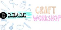REACH Summer Craft Workshops at Rotunda Liverpool