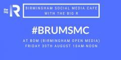 Social Media Cafe at Birmingham Open Media BOM with The Big R