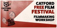Film Making Workshop - Catford Free Film Festival