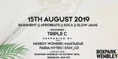 Drip Thursdays 15/8/19 @BoxparkWembley GUEST TRIPLE C