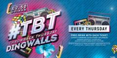 Throwback Thursdays @ DINGWALLS CAMDEN (£2.50 DRINKS) + 1 FREE DRINK