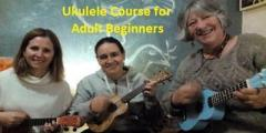 Beginners ukulele course for adults