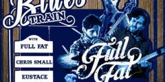 AUTUMN BLUES TRAIN in STEREO: Full Fat, Eustace and Chris Small