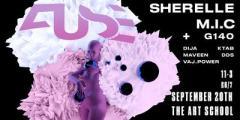 FUSE w/ SHERELLE x M.I.C (freshers edition)