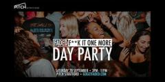 Faded - F**k it one more Day Party