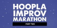 HOOPLA IMPROV MARATHON 2019!!! Friday Late Night Zone. FREE.