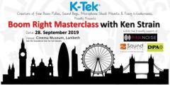 K-Tek's Boom Right Masterclass with Ken Strain (London)