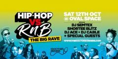 Hip-Hop vs RnB - THE BIG RAVE