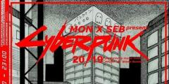 Mon x Seb Present: Cyberpunk 2019