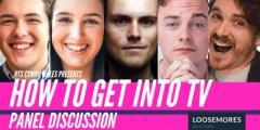 How to Get Into TV - Sut I Gychwyn Gyrfa yn y Diwydiant Teledu