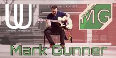 Unsigned Underground Presents - Mark Gunner Live @ The Beehive