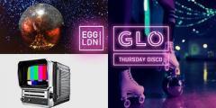 GLO Thursday at Egg London 17.10.19