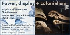 Art (And/Or) Science Reading Group: Power, Display, Colonialism