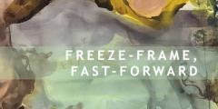 Private View: Freeze-frame, Fast-forward